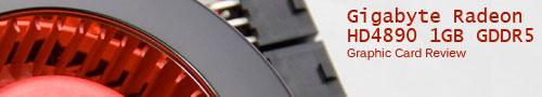 Gigabyte Radeon HD4890 1GB GDDR5 Graphic Card Review