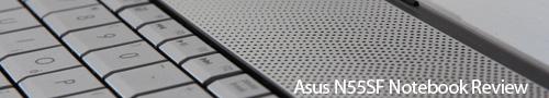 Asus N55SF Notebook Review