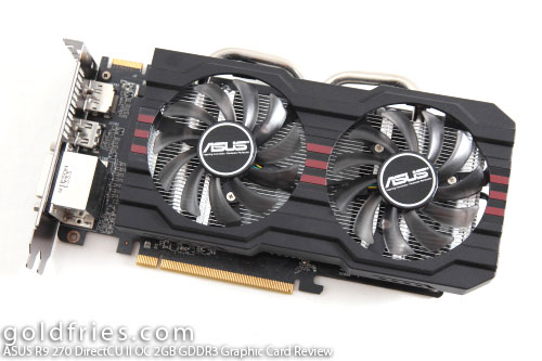 ASUS R9 270 DirectCU II OC 2GB GDDR3 Graphic Card Review