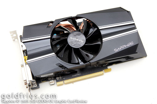 Sapphire R7 260X 2GB GDDR5 OC Graphic Card Review