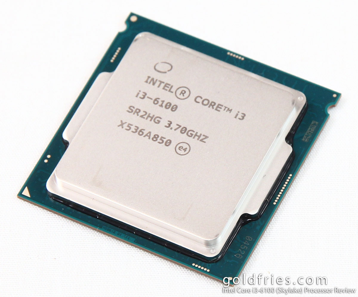 Intel Core I3 6100 Skylake Processor Review Goldfries