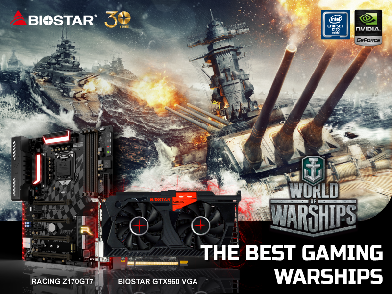 BIOSTAR Announces World of Warship Combo with BIOSTAR RACING Z170GT7  BIOSTAR GEFORCE GTX 960 3