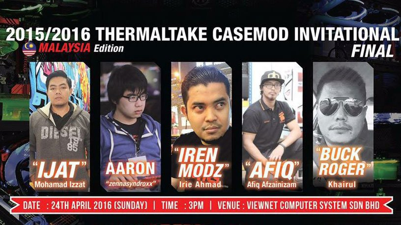 The Final of the 2015 / 2016 Thermaltake Casemod Invitational Malaysia Edition 1