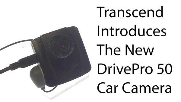 [Computex 2016] Transcend Introduces The New DrivePro 50 Car Camera 4